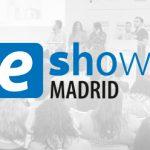 #eShow de Madrid, mi punto de vista sobre la feria del ecommerce
