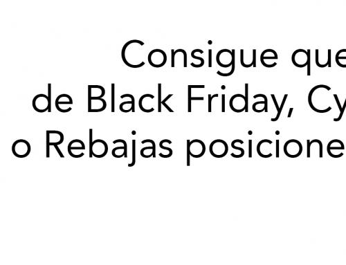 Consigue que tus páginas de Black Friday y Rebajas posicionen en Google